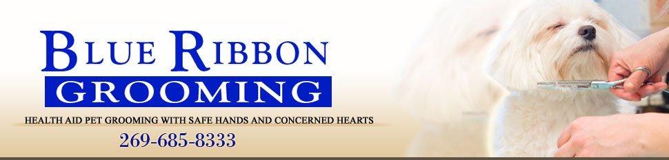 Pet Grooming - Plainwell, MI - Blue Ribbon Grooming