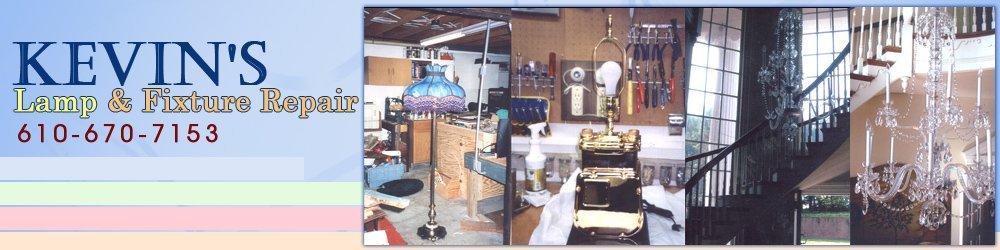 Lamps Repair - Reading, PA - Kevin's Lamp & Fixture Repair