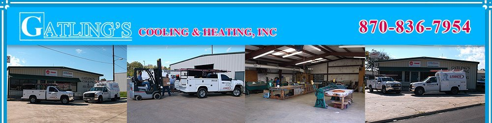 HVAC Contractor - Camden, AR - Gatling's Cooling & Heating, Inc