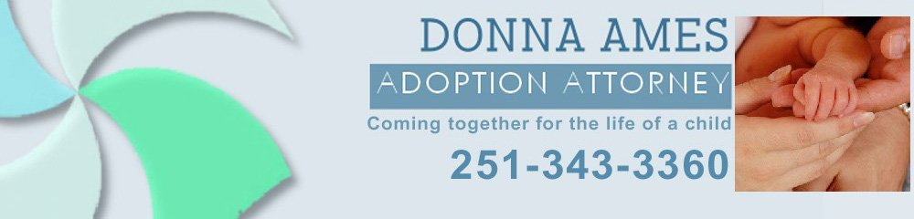 Adoption Attorney Services - Mobile, AL - Donna S. Ames, Attorney-At-Law