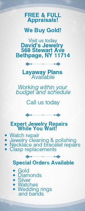 Jewelry Repair and Appraisals - Bethpage, NY  - Davids Jewelry