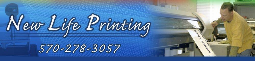 Printing Montrose, PA - New Life Printing