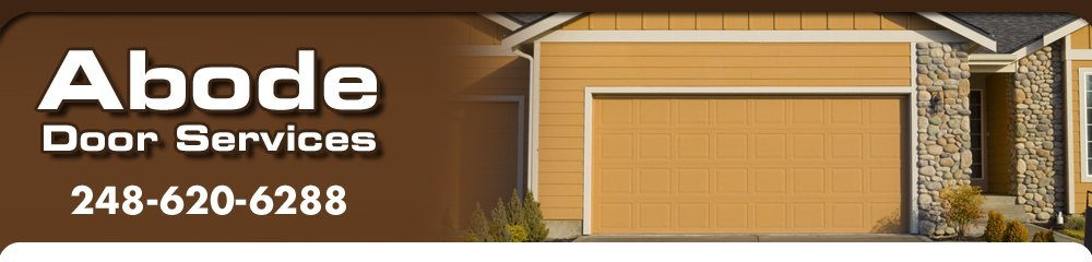 Door Services - Oakland County, MI - Abode Door Services