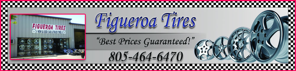 Tire Dealers - Atascadero, CA - Figueroa Tires