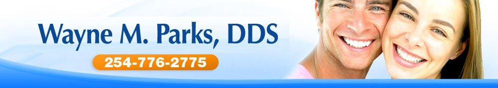 Dentistry Waco, TX - Wayne M. Parks, DDS