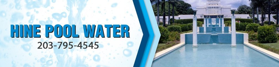Bulk Water Supply And Storage Services - West Haven, CT - Hine Pool Water