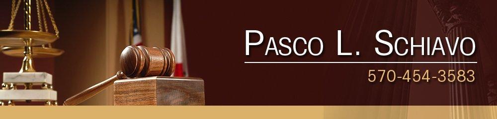 Lawyer - Hazleton, PA - Pasco L. Schiavo