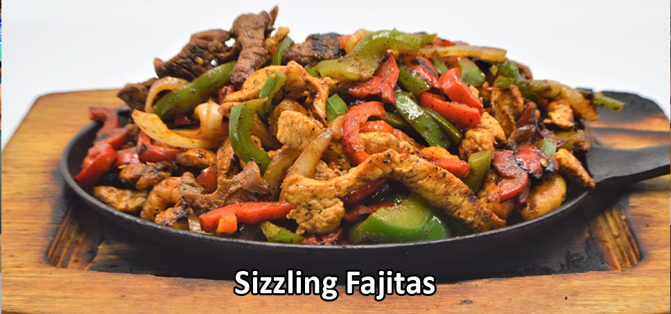 Sizzling Fajitas