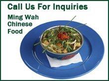 Chinese Food - Waterbury, CT - Ming Wah Chinese Food - Call Us For Inquiries