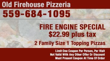 Pizza Coupons - Tulare, CA - Old Firehouse Pizzeria - Fire Engine Special Coupon