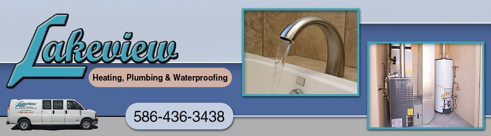 HVAC Contractor - Lakeview Heating, Plumbing & Waterproofing - Warren, MI