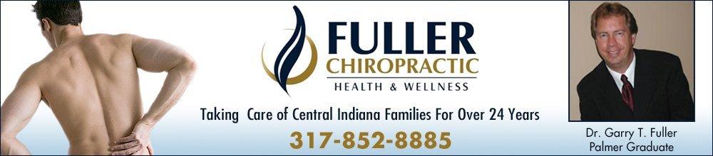 Chiropractor - Brownsburg, IN - Fuller Chiropractic Clinic