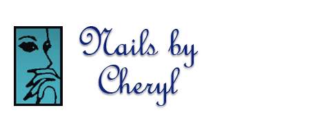 nail care   Newberg, OR   Nails by Cheryl   503-538-0934