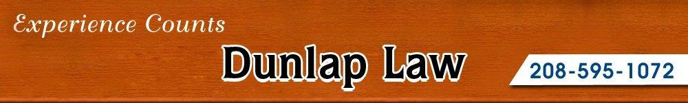 Attorney Twin Falls, ID - Dunlap Law