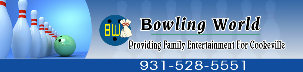 Bowling Center - Cookeville, TN - Bowling World
