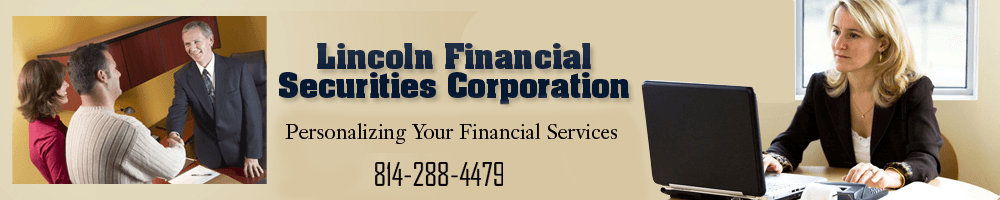 Investments - Johnstown, PA - Lincoln Financial Securities Corporation