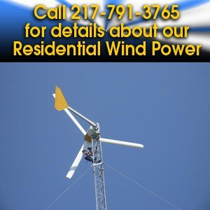 Wind Power - Springfield, IL - Central Illinois Wind and Solar - Call 217-791-3765 for details about our Residential Wind Power