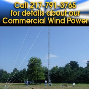 Alternative Energy - Springfield, IL - Central Illinois Wind and Solar - Call 217-791-3765 for details about our Commercial Wind Power