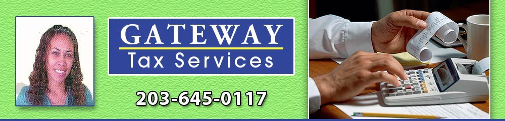 Tax Preparation Service - East Haven, CT - Gateway Tax Services