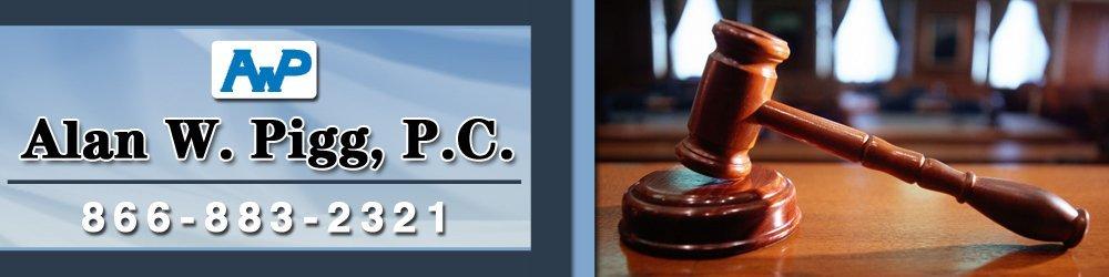 Attorney Tyler, TX - Alan W. Pigg, P.C.