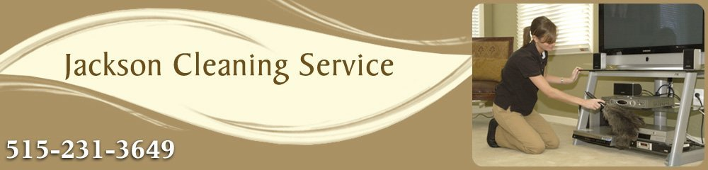 Housecleaning Service - Ames, IA - Jackson Cleaning Service