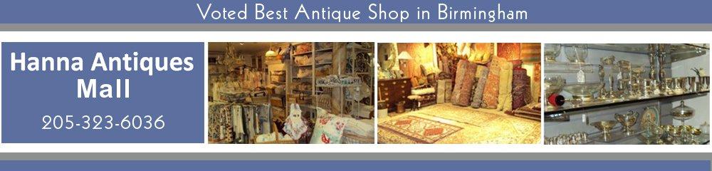 Antique Shop - Birmingham, AL - Hanna Antiques Mall