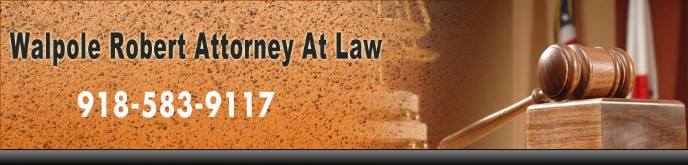 Worker's compensation - Tulsa, OK - Walpole Robert Attorney At Law