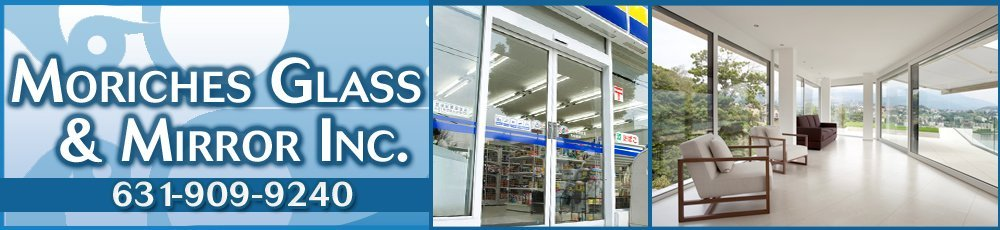 Store Front And Entrances - Center Moriches, NY - Moriches Glass & Mirror Inc.
