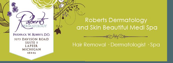 Lapeer, MI  - Home - Roberts Dermatology