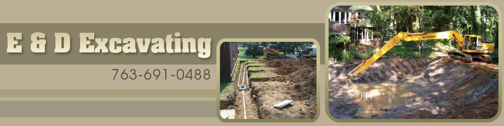 Excavation Services - Cambridge, MN - E & D Excavating
