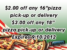 "Pizza - Elgin, IL - Mel's Pizza Inc - $2.00 off any 16""pizza  pick-up or delivery $3.00 off any 18"" pizza pick-up or delivery Expires 9/10/2011"