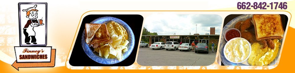 Restaurant - Tupelo, MS - Finney's Sandwich Shop