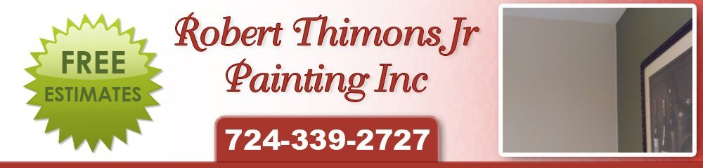 Painting Contractors - New Kensington, PA - Robert Thimons Jr Painting Inc