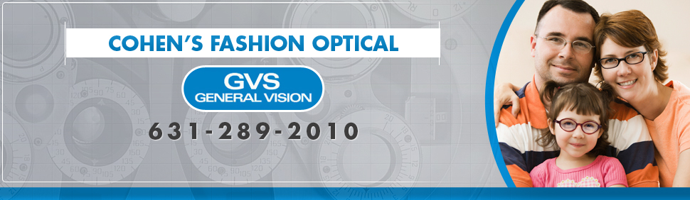 Cohen's Fashion Optical / GVS Coupons | Patchogue, NY