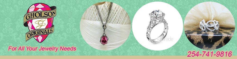 Jewelry Waco, TX - Gholson Originals Fine Jewelry 254-741-9816