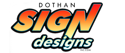 Sign Designs | Dothan, AL | Dothan Sign Designs Inc | 334-712-0110