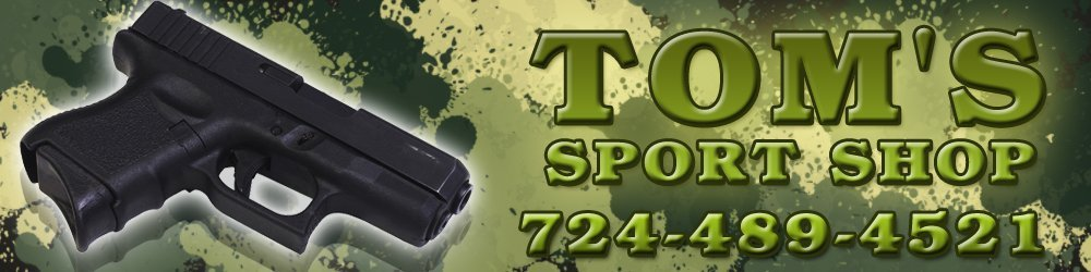 Firearms Store - Charleroi, PA   - Tom's Sport Shop