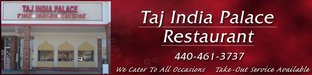 Authentic Indian Food - Richmond Heights, OH - Taj India Palace Restaurant
