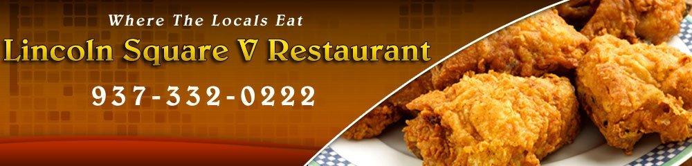 Restaurant - Troy, OH - Lincoln Square V Restaurant