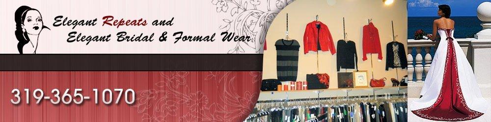 Wedding Gowns - Cedar Rapids, IA - Elegant Repeats And Elegant Bridal & Formal Wear