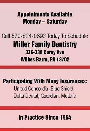 Wilkes Barre, PA - Miller Family Dentistry - Family Dental Care