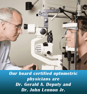 Eye Doctors -  Palatka, FL  - St Johns Eye Care Inc - Our board certified optometric physicians are Dr. Gerald A. Deputy, OD and Dr. John Lennon Jr.OD.
