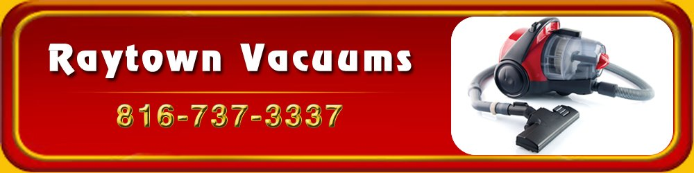 Vacuum Sales And Services - Raytown, MO - Raytown Vacuums