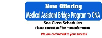 Blossom Nursing Assistant Training School-Medical Assistant Bridge Program to CNA