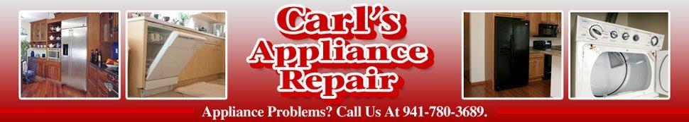 Nokomis, FL - Home Appliance Repair - Carl's Appliance Repair