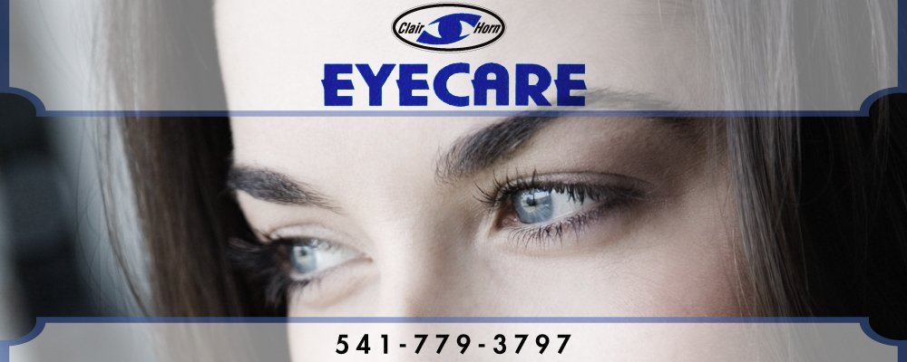 Eye Care - Medford, OR - Clair Horn Eyecare