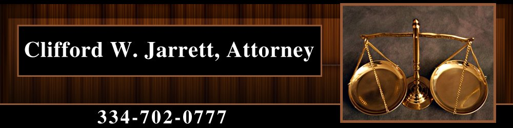 Divorce Lawyer - Dothan, AL - Clifford W. Jarrett, Attorney
