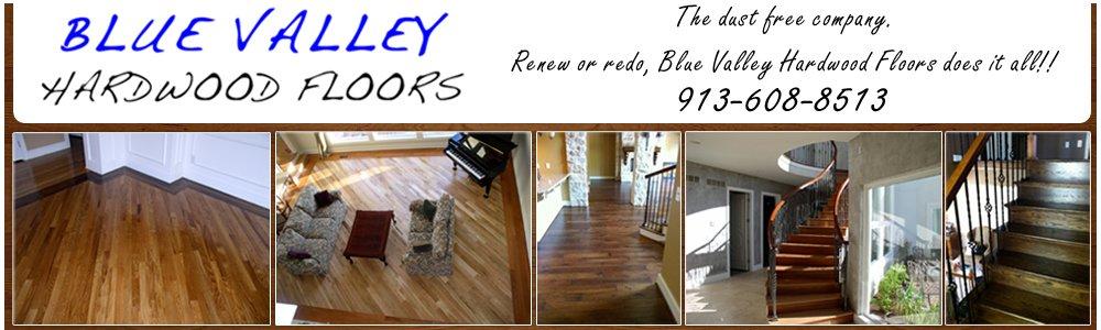 Hardwood Floors - Overland Park, KS - Blue Valley Hardwood Flooring