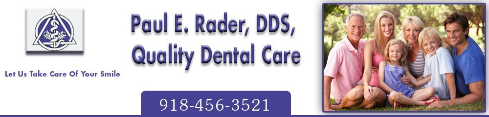 General Dentistry - Tahlequah, OK - Paul E. Rader, DDS