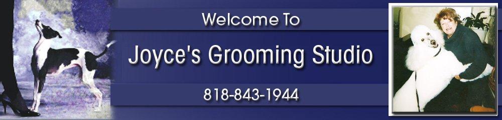 Dog Grooming Burbank, CA - Joyce's Grooming Studio